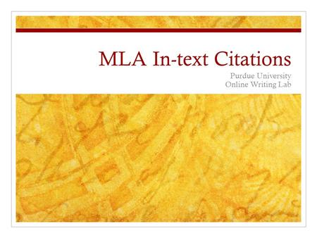 MLA In-text Citations Purdue University Online Writing Lab.