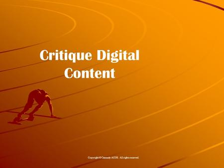 Critique Digital Content Copyright © Cannady ACOS. All rights reserved.