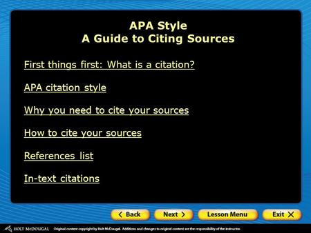 APA Style A Guide to Citing Sources First things first: What is a citation? APA citation style Why you need to cite your sources How to cite your sources.