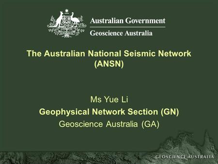 The Australian National Seismic Network (ANSN)