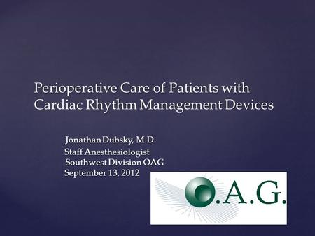 Perioperative Care of Patients with Cardiac Rhythm Management Devices
