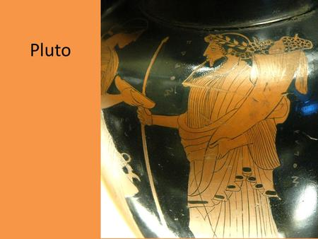 Pluto. In ancient Greek religion and myth, Pluto was a name for the ruler of the underworld. Pluto is often considered King of the Underworld. Pluto was.