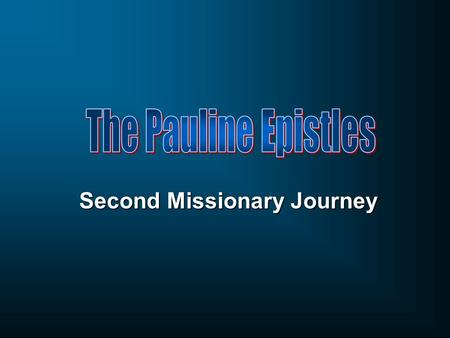 Second Missionary Journey. Syrian Antioch Galatia Pisidia Asia.