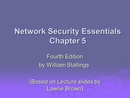 Network Security Essentials Chapter 5