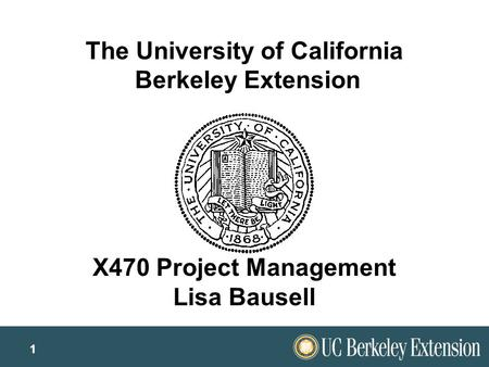 uc berkeley project management Get a step-by-step introduction to the project management process, and review the differences between theory and practice prepare to sit for the pmp exam.