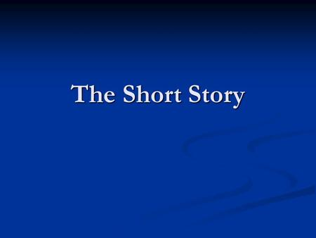 The Short Story. Short Story Elements 1. Setting 1. Setting 2. Character 2. Character 3. Point of view 3. Point of view 4. Theme 4. Theme 5. Plot 5. Plot.