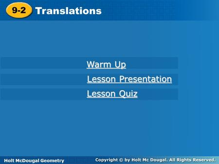 Translations 9-2 Warm Up Lesson Presentation Lesson Quiz