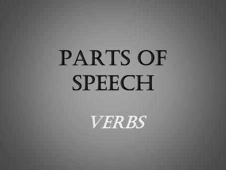 Parts of Speech Verbs.