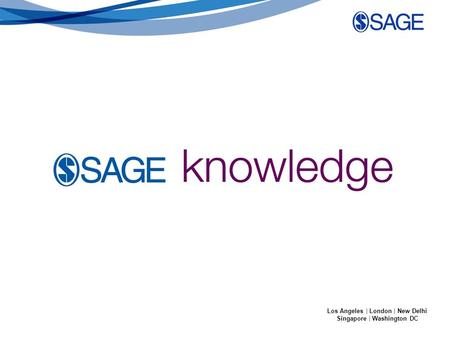 SAGE Online Products Los Angeles | London | New Delhi Singapore | Washington DC.