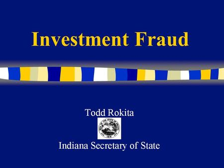 Investment Fraud Americans lose an estimated each year to investment fraud $40 billion.