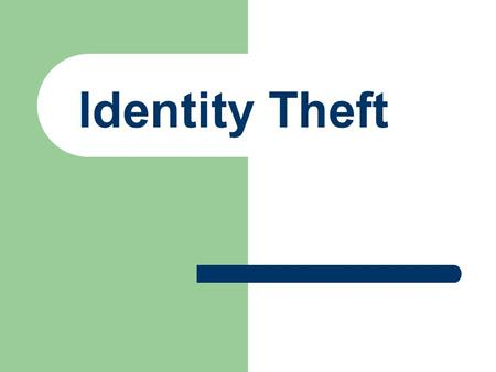 Identity Theft. Identity Theft is when someone uses your personal information to commit fraud. About 9 million Americans have their identities stolen.