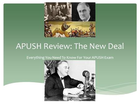 APUSH Review: The New Deal Everything You Need To Know For Your APUSH Exam.