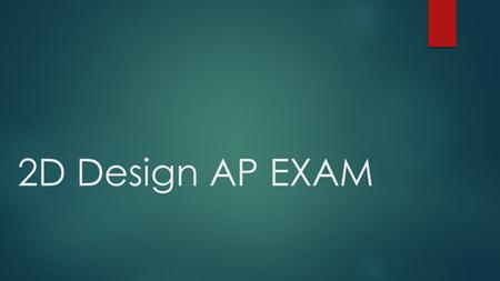 2D Design AP EXAM. Rough Draft ~ Write about your AP Concentration DDIRECTIONS: There are examples of Commentary on the <strong>iPads</strong>. TTAKE OUT ALL OF YOUR.