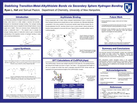 Stabilizing Transition-Metal-Alkylthiolate Bonds via Secondary Sphere Hydrogen Bonding Ryan L. Hall and Samuel Pazicni. Department of Chemistry, University.