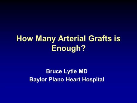 How Many Arterial Grafts is Enough?
