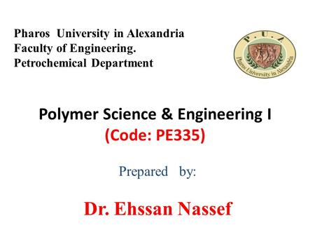 Polymer Science & Engineering I