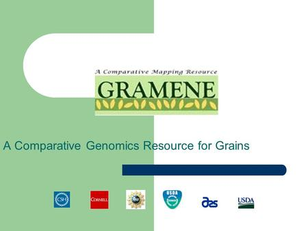 A Comparative Genomics Resource for Grains. Tutorial Tips If you are viewing this tutorial with Adobe Acrobat Reader, click the bookmarks on the left.