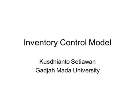 Inventory Control Model