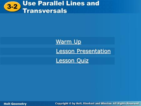 Use Parallel Lines and Transversals 3-2