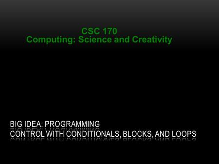 Institute for Personal Robots in Education (IPRE)‏ CSC 170 Computing: Science and Creativity.