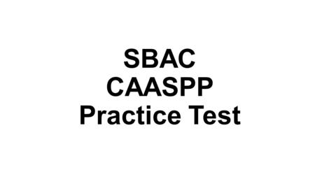 SBAC CAASPP Practice Test. How do you know if a graph is proportional?