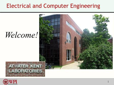 1 Electrical and Computer Engineering Welcome!. 2  Acquiring, sending, receiving, processing, storing, and displaying information – Computers, communications,