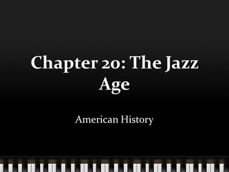 Chapter 20: The Jazz Age American History. Nativism resurfaces After World War I, strong feelings against immigrants, especially German Americans and.