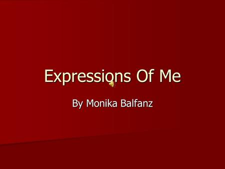 Expressions Of Me By Monika Balfanz. The Tango Dancer The tango dancer is without a care Twirling and swirling to a Latin beat, The music electrifies.