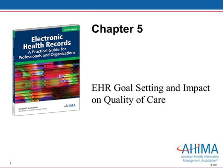 EHR Goal Setting and Impact on Quality of Care