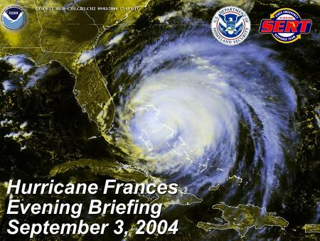 Hurricane Frances Evening Briefing September 3, 2004.