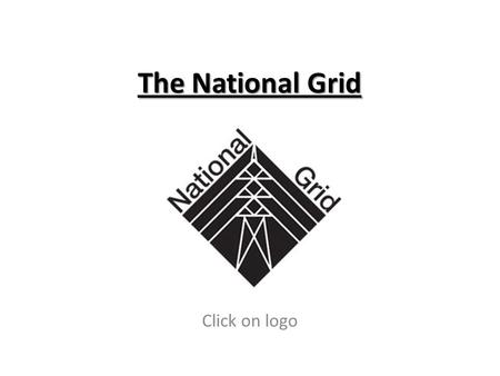 The National Grid Click on logo.