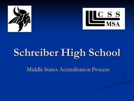 Schreiber High School Middle States Accreditation Process.