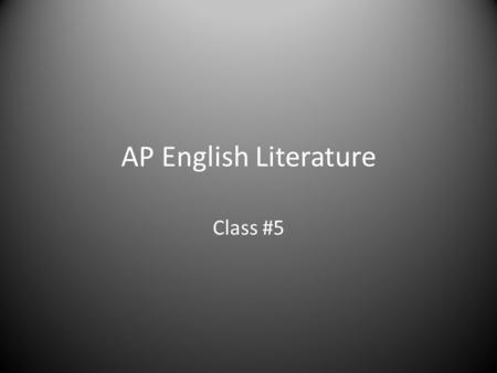 "AP English Literature Class #5. AP English Literature- Blair TODAY'S AGENDA Quick-Write Class Discussion – Point of View in ""A Rose for Emily"" Sample."