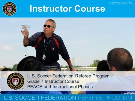 Instructor Course U.S. Soccer Federation Referee Program