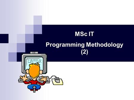 MSc IT Programming Methodology (2). Oblong EasyScanner BankAccount.