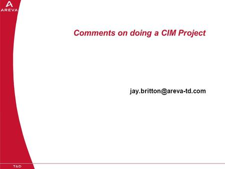 Comments on doing a CIM Project