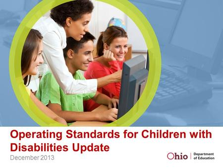 Operating Standards for Children with Disabilities Update December 2013.
