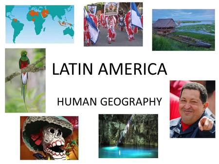 LATIN AMERICA HUMAN GEOGRAPHY. POPULATION WHAT IS THE MAIN RELIGION OF THE REGION? HOW DOES THIS RELIGION IMPACT THE BIRTHRATE AND POPULATION?