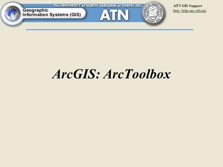 ATN GIS Support  ArcGIS: ArcToolbox.
