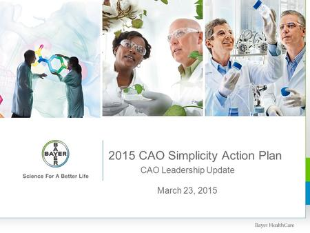 CAO Leadership Update 2015 CAO Simplicity Action Plan March 23, 2015.