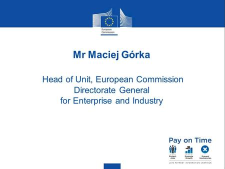 Head of Unit, European Commission