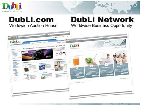 DubLi.comDubLi Network Worldwide Business Opportunity Worldwide Auction House.