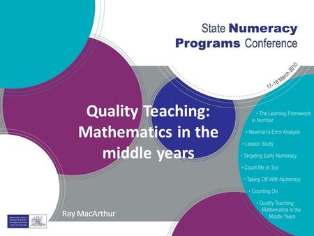 Quality Teaching: Mathematics in the middle years Ray MacArthur.