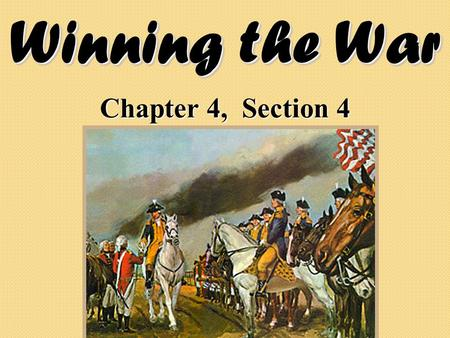 Winning the War Chapter 4, Section 4.