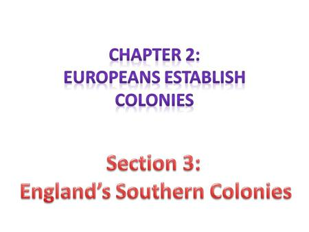 Neglected by the Spanish and French, the Atlantic coast of North America remained open to English colonization during the 1580s – Maryland, North Carolina,