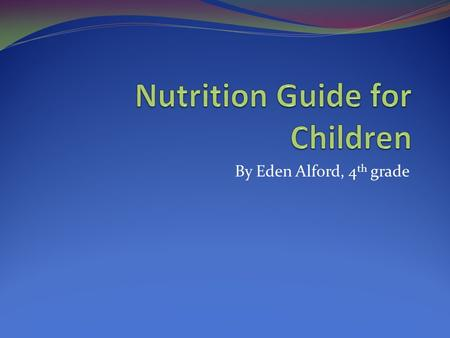 Nutrition Guide for Children