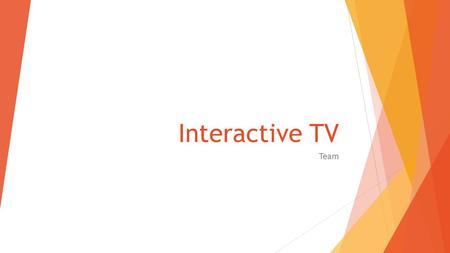 Interactive TV Team. Parts of software  Admin control panel (UI) Any control panel designed for a specific use, our target basketball game.  Restful.
