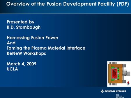 359- 06/RDS/rs PERSISTENT SURVEILLANCE FOR PIPELINE PROTECTION AND THREAT INTERDICTION Overview of the Fusion Development Facility (FDF) Presented by R.D.