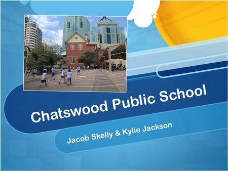 Chatswood Public School Jacob Skelly & Kylie Jackson.