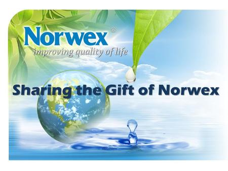 Sharing the Gift of Norwex. = You Caring About Someone Else Enough to Provide Information on How To Join Norwex.